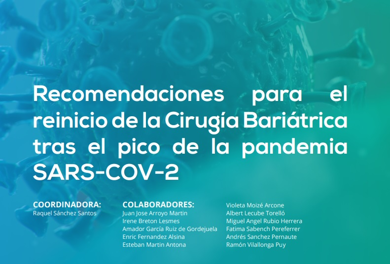Recomendaciones para el reinicio de la Cirugía Bariátrica tras el pico de la pandemia SARS-COV-2